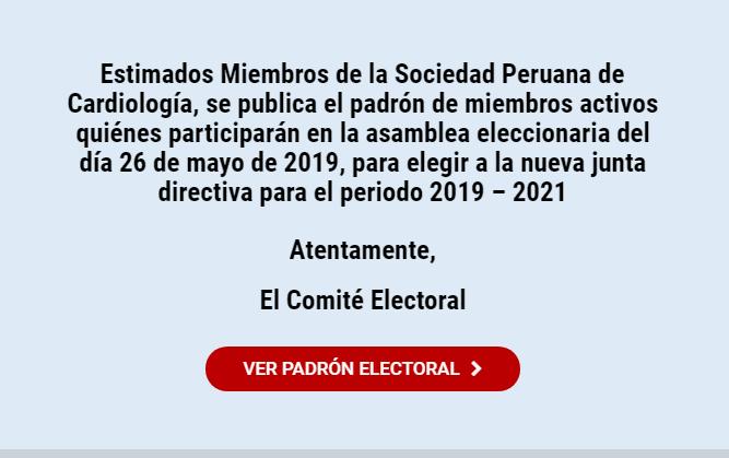 Padrón Electoral de Miembros Titulares y Asociados – Elecciones Junta Directiva 2019 – 2021